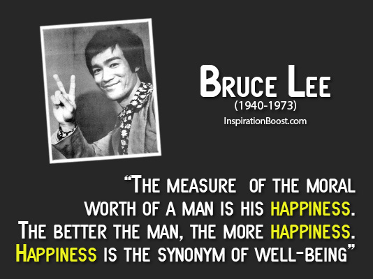 Bruce-Lee-Happiness-Quotes